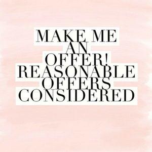 Make me an offer reasonable